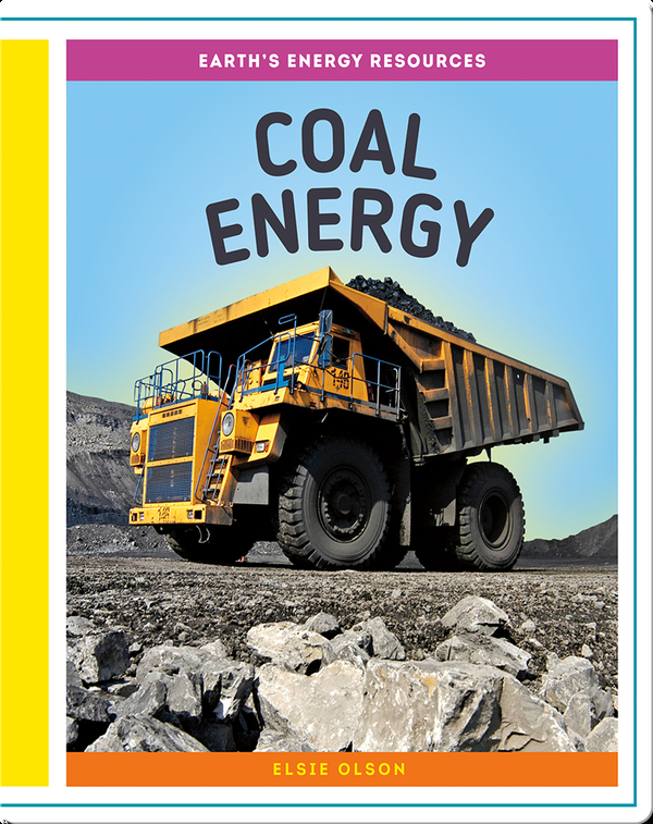 Earth's Energy Resources: Coal Energy