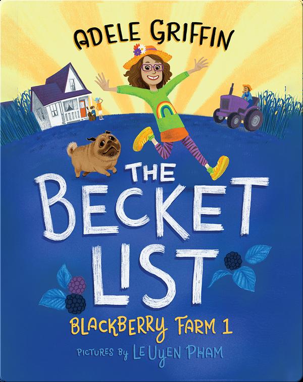 The Becket List, A Blackberry Farm Story