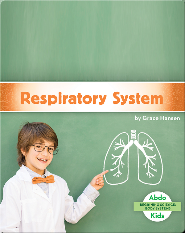 Beginning Science: Respiratory System