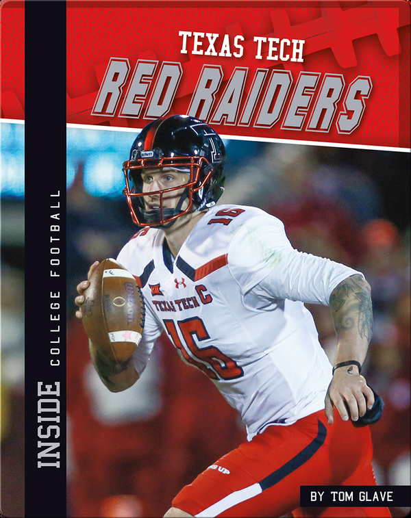 Inside College Football: Texas Tech Red Raiders