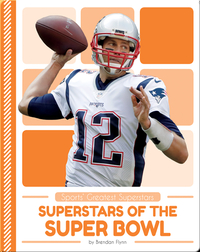Superstars of the Super Bowl