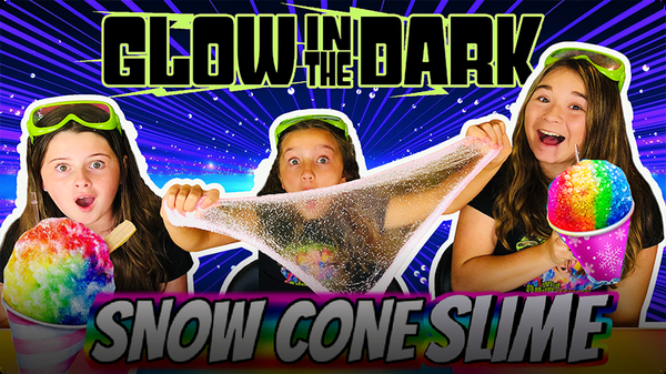 Slime for Kids w/ The Wild Adventure Girls! Make GLOW IN THE DARK Snow Cone Slime!