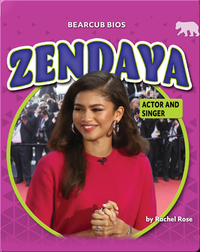 Zendaya: Actor and Singer