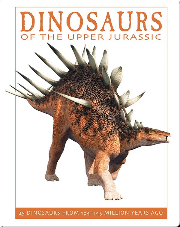 Dinosaurs of the Upper Jurassic