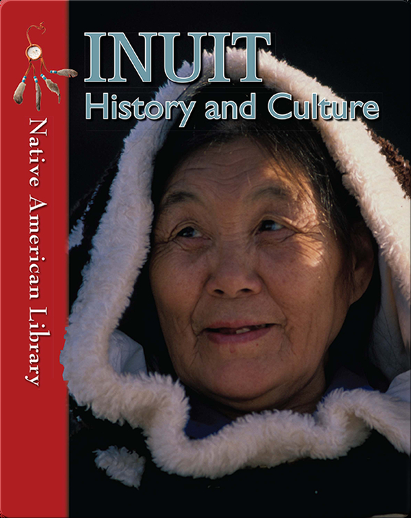 Inuit History and Culture