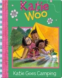Katie Woo : Katie Goes Camping