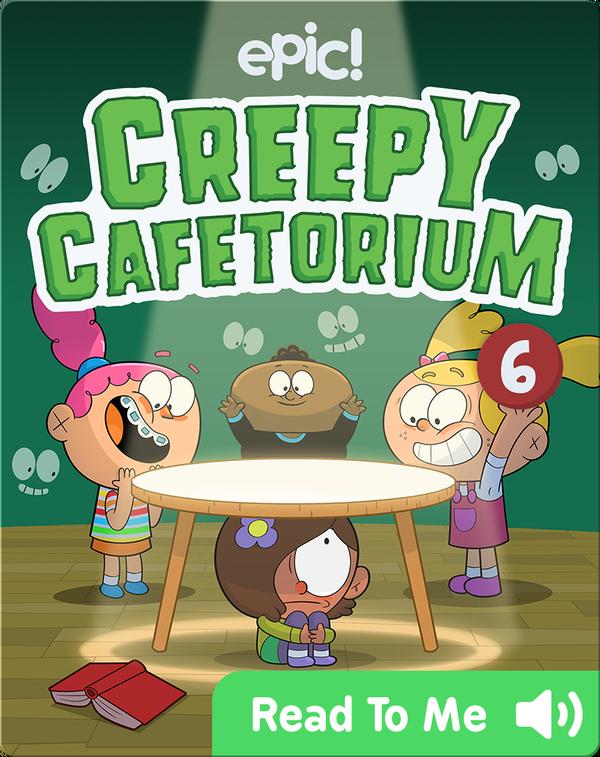 Creepy Cafetorium Book 6: Out, Darn Spotlight