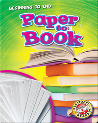 Beginning to End: Paper to Book