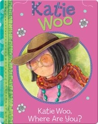 Katie Woo : Katie Woo, Where Are You?