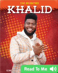 Star Biographies: Khalid