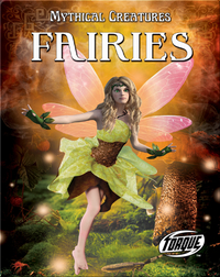 Mythical Creatures: Fairies