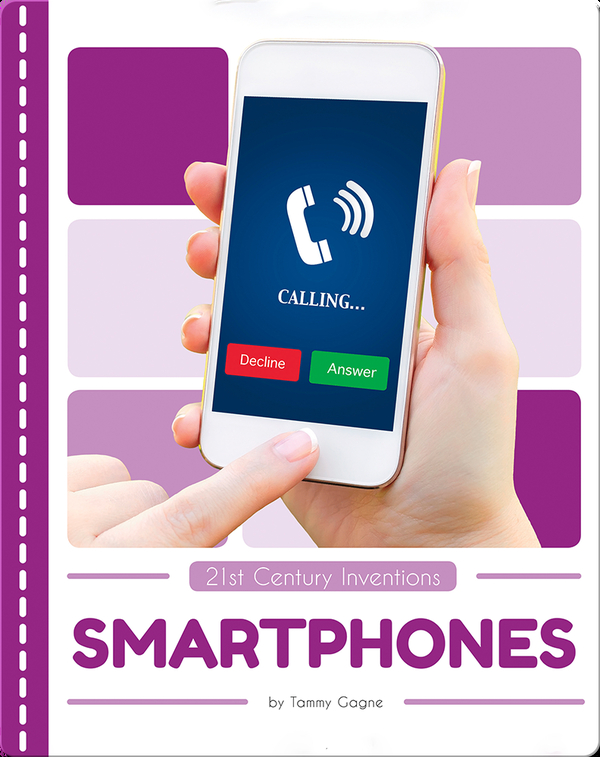 21st Century Inventions: Smartphones