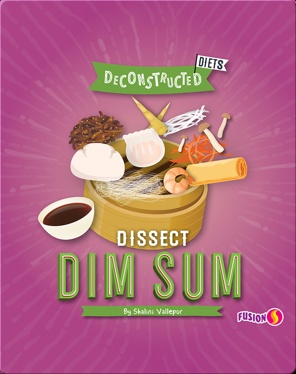 Deconstructed Diets: Dissect Dim Sum