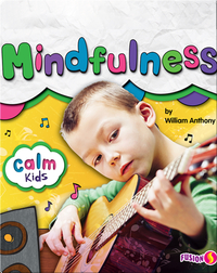 Calm Kids: Mindfulness