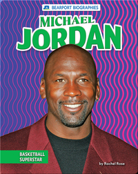 Michael Jordan: Basketball Superstar