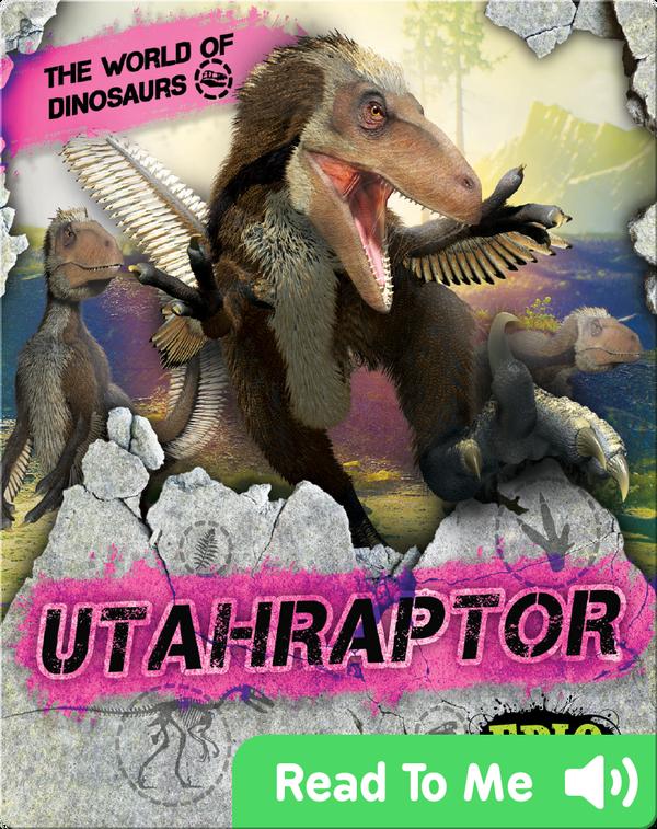 The World of Dinosaurs: Utahraptor