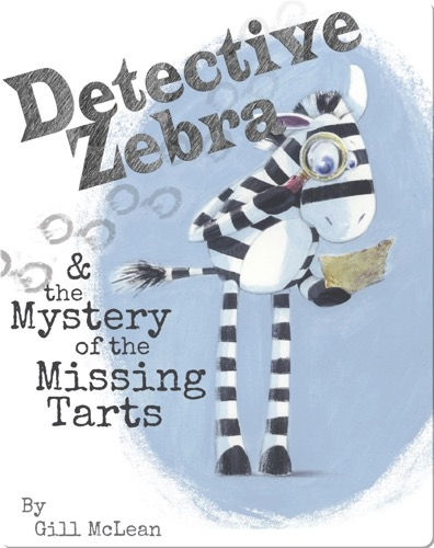Detective Zebra & the Mystery of the Missing Tarts