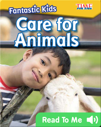 Fantastic Kids: Care for Animals