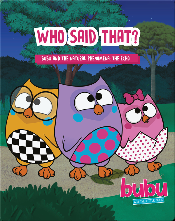 Bubu and the Little Owls: Who Said That?