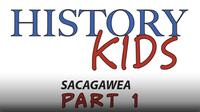 Sacagawea Part 1