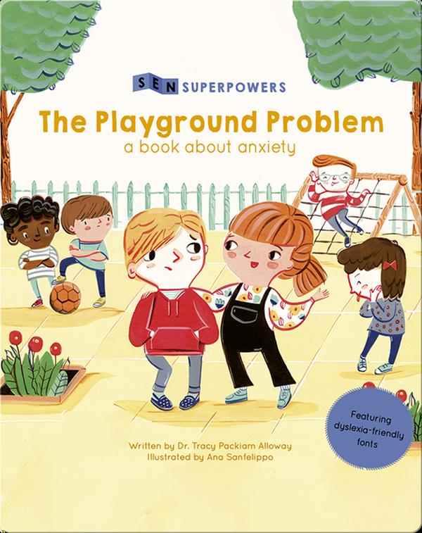 The Playground Problem: The Playground Problem