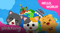 Pinkfong Cotomo Cats Songs: Hello, World!
