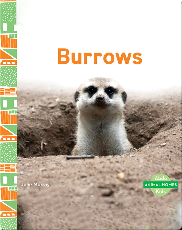 Animal Homes: Burrows