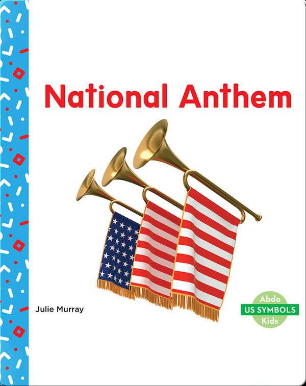 US Symbols: National Anthem