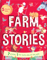 5 Minute Tales: Farm Stories