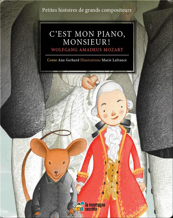C'est mon piano, monsieur !