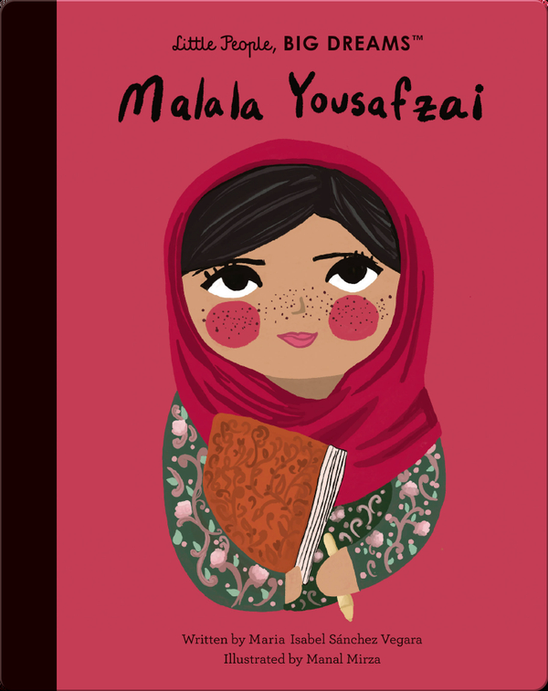 Little People, BIG DREAMS: Malala Yousafzai