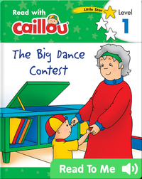Caillou: The Big Dance Contest