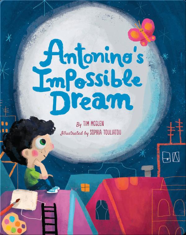 Antonino's Impossible Dream