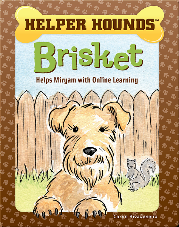 Helper Hounds: Brisket Helps Miryam Deal with Online Learning