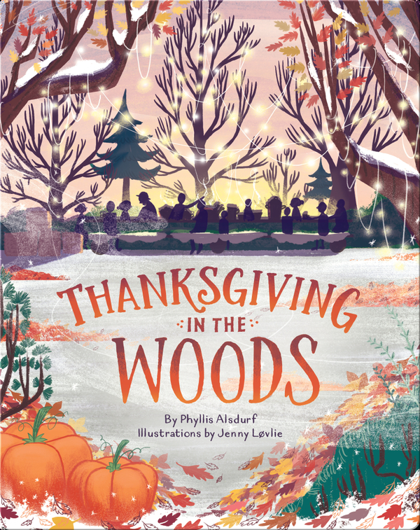 Thanksgiving in the Woods