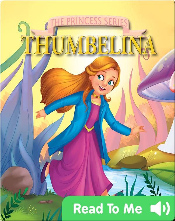 The Princess Series: Thumbelina