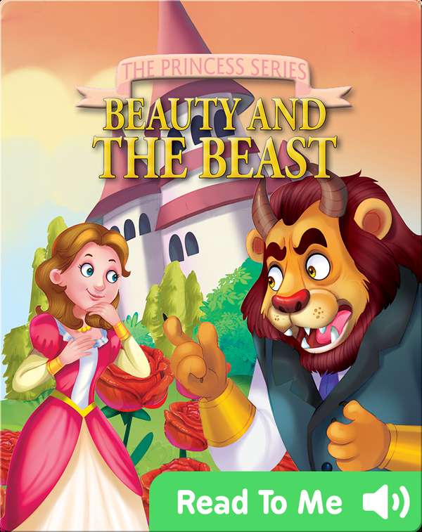 The Princess Series: Beauty and the Beast