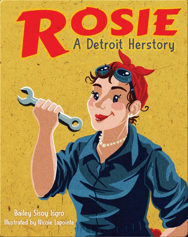 Rosie: A Detroit Herstory
