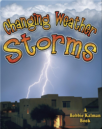 Changing Weather: Storms