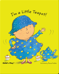 Nursery Time: I'm a Little Teapot!
