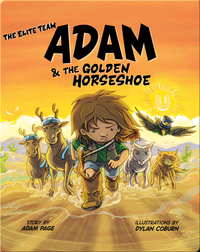 The Elite Team: Adam and The Golden Horseshoe