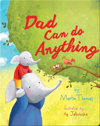 Dad Can Do Anything