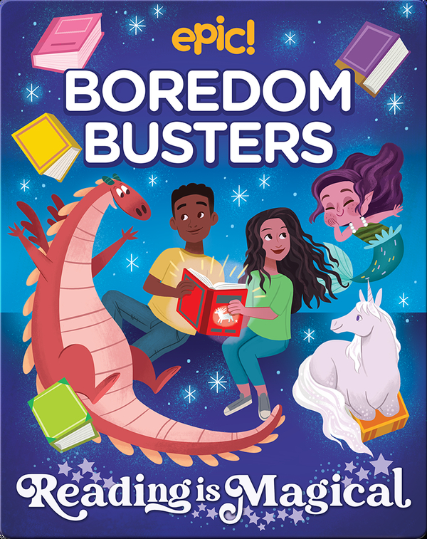 Epic! Boredom Busters: Reading Is Magical