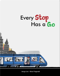 Every Stop Has a Go