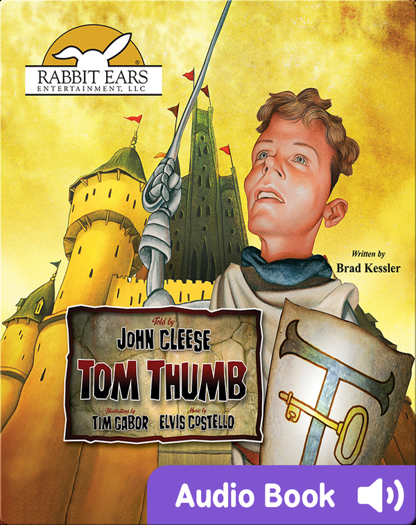 We All Have Tales: Tom Thumb