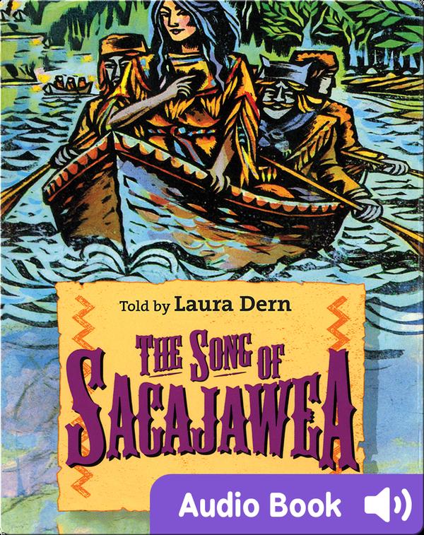 American Heroes & Legends: The Song of Sacajawea