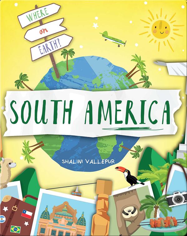 Where on Earth?: South America