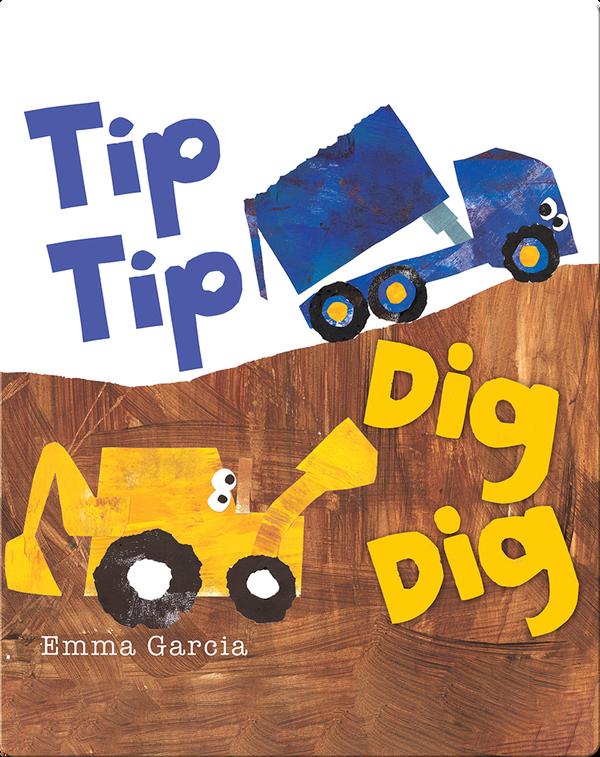 All About Sounds: Tip Tip Dig Dig