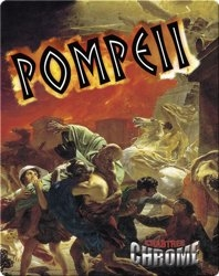 Pompeii (Crabtree Chrome)