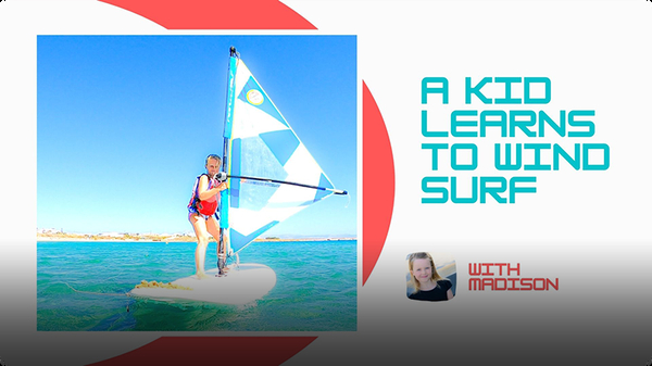 Adventure Family Journal: A Kid Learns to Wind Surf